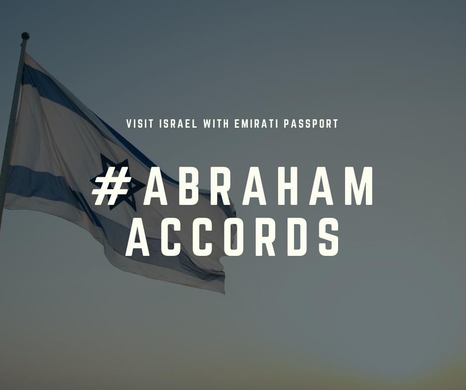 Abraham Accords visit israel with an Emirati passport